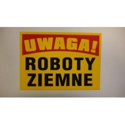 """Tablica ostrzegawcza """"ROBOTY ZIEMNE"""""""