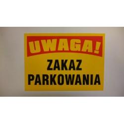 """Tablica ostrzegawcza """"ZAKAZ PARKOWANIA"""""""